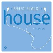 Perfect Playlist House, Volume 1