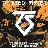 Club Daze, Volume 2 - Live in the Bars
