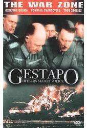 The War Zone - Gestapo: Hitler's Secret Police