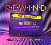 Rewind: The 80s Album (3-CD)