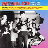 Eastern PA Rock Part 1 (1961-1966)