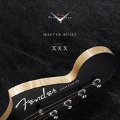Guitars - Fender Custom Shop at 30 Years