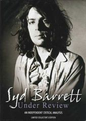 Syd Barrett - Under Review