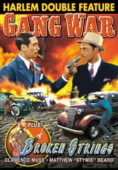 Harlem Double Feature: Gang War (1940) / Broken