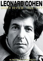 Leonard Cohen - Under Review, 1934-1977
