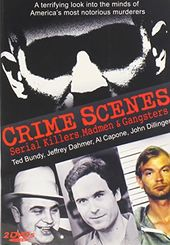 Crime Scenes: Serial Killers, Madmen & Gangsters