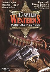 15 Wild Westerns: Marshals & Gunmen (2-DVD)