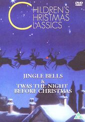 Christmas Classics - Jingle Bells / Twas The