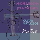 Guitar Virtuosos Play Bach