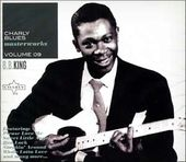 Charly Blues Masterworks, Volume 9: B.B. King