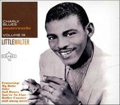 Charly Blues Masterworks, Volume 19: Little Walter