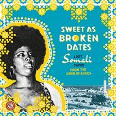 Sweet as Broken Dates: Lost Somali Tapes from the