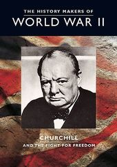 The History Makers of World War II - Churchill