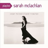 Playlist: The Very Best of Sarah McLachlan