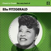 Cheek to Cheek: The Very Best of Ella Fitzgerald