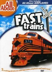 All About - All About Fast Trains / All About
