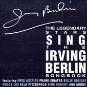 The Legendary Stars Sing the Irving Berlin