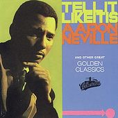 Tell It Like It Is & Other Great Golden Classics