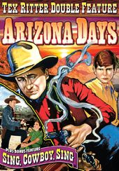Tex Ritter Double Feature: Arizona Days (1936) /