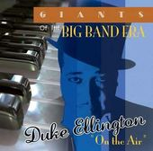 Giants of the Big Band Era: On the Air