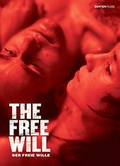 The Free Will (Der Freie Wille) (German,