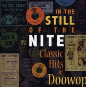 In The Still Of The Nite: Classic Hits Of Doowop