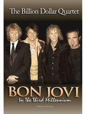 Bon Jovi - Billion Dollar Quartet: In The Third