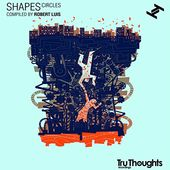 Shapes Circles (Compiled By Robert Luis) (2-LPs +