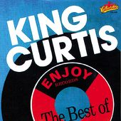 Enjoy Records - The Best of King Curtis