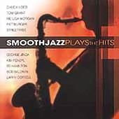 Smooth Jazz Plays the Hits