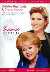 Intimate Portraits: Debbie Reynolds & Carrie