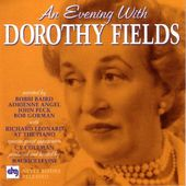 An Evening with Dorothy Fields (Live)