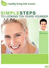 Simple Steps to Looking Ten Years Younger