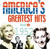 America's Greatest Hits: 1952