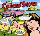 The Cruisin' Story 1955 (2-CD)