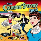 The Cruisin' Story 1962 (2-CD)