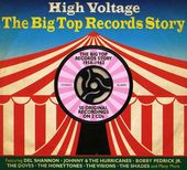 High Voltage: The Big Top Records Story (2-CD)