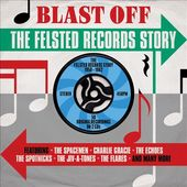 Blast Off: The Felsted Records Story (2-CD)