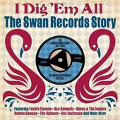 I Dig 'Em All: The Swan Records Story (2-CD)
