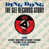 Ding Dong: The Gee Records Story (2-CD)
