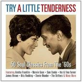 Try a Little Tenderness: 50 Soul Classics from
