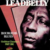 Bourgeois Blues - Golden Classics, Part 1