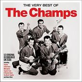 The Very Best of The Champs (2-CD)