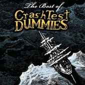 The Best of Crash Test Dummies [Expanded]