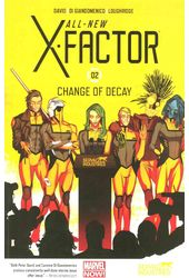 All-New X-Factor 2: Change of Decay