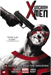 Uncanny X-Men 3: The Good, the Bad, the Inhuman
