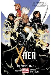 X-Men 3: Bloodline (Marvel Now!)