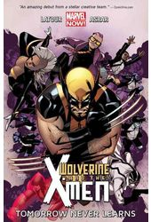 Wolverine & the X-Men 1: Tomorrow Never Learns