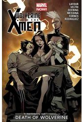 Wolverine & the X-Men 2: Death of Wolverine