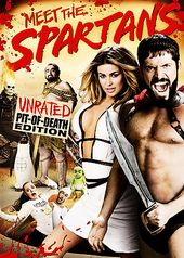 Meet the Spartans (Unrated Pit of Death Edition)